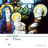 Various Artists: Sacred Choirs