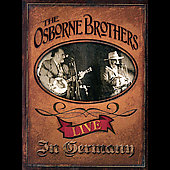 Osborne Brothers: Live in Germany *