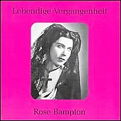 Lebendige Vergangenheit - Rose Bampton