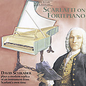 Scarlatti on Fortepiano / David Schrader