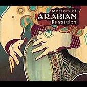 Various Artists: Masters of Arabian Percussion