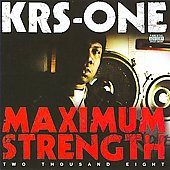 KRS-One: Maximum Strength [PA]