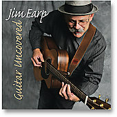 Jim Earp: Guitar Uncovered
