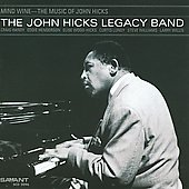 John Hicks Legacy Band: Mind Wine: The Music of John Hicks