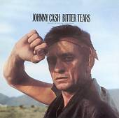 Johnny Cash: Bitter Tears (Ballads of the American Indian)