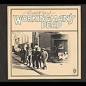 Grateful Dead: Workingman's Dead [Remaster]