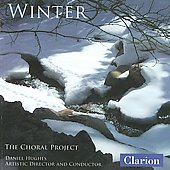 Winter / Daniel Hughes, The Choral Project, et al