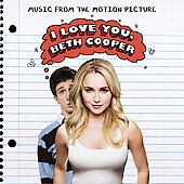 Original Soundtrack: I Love You, Beth Cooper
