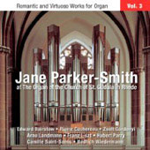 Romantic and Virtuoso Works for Organ Vol 3 / Jane Parker-Smith