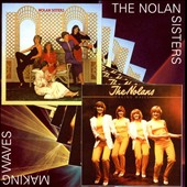 The Nolan Sisters: Nolan Sisters/Making Waves [Bonus Track] *