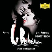 La Boheme / Puccini,Netrebko,Villazon, De Billy