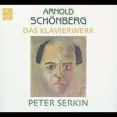 Schoenberg: Piano Works / Peter Serkin