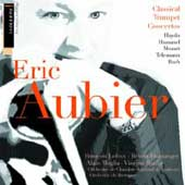 Classical Trumpet Concertos / Eric Aubier