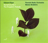 Edward Elgar: Symphony No. 1; The Kingdom: Prelude [Hybrid SACD]