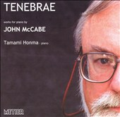 Tenebrae: Works for Piano by John McCabe