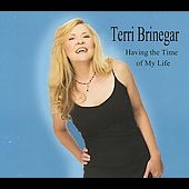 Terri Brinegar: Having the Time of My Life [Digipak] *