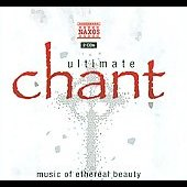 Ultimate Chant: Music Of Ether