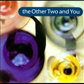 The Other Two: The Other Two & You