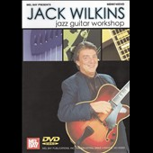 Jack Wilkins (Guitar): Jack Wilkins: Jazz Guitar Workshop [DVD]