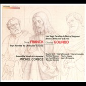 Franck, Gounod: Seven Last Words