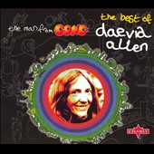 Daevid Allen: Man from Gong: The Best of Daevid Allen
