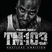 Young Jeezy: TM 103 [Clean]