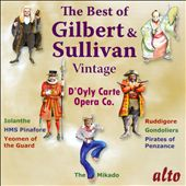 The Very Best of Vintage Gilbert & Sullivan