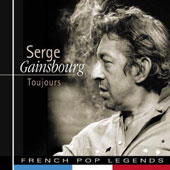 Serge Gainsbourg: Toujours