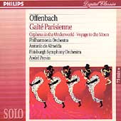 Offenbach: Ga&icirc;t&eacute; Parisienne, etc / de Almeida, Previn