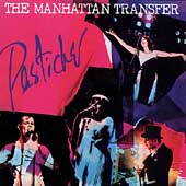 The Manhattan Transfer: Pastiche