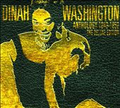 Dinah Washington: Anthology: 1943-1959 [Digipak]