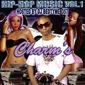 Charm's (Rap): Hip Hop Music, Vol. 1: Hosted by DJ Bedtyme 357 [PA]