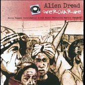 Alien Dread: Overcharge: Roots Reggae Instrumental & Dub Music