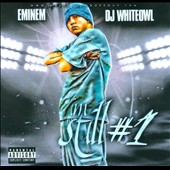 DJ White Owl/Eminem: I'm Still #1 [PA]