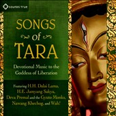 Various Artists: Songs of Tara: Devotional Music To the Goddess of Liberation [Digipak]