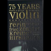 75 Years: Ysae & Queen Elisabeth Violin Competition