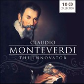 Monteverdi: The Innovator - Madrigals, Canzonets et al.  / Various artists [10 CDs]