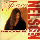 Tracy Nelson: Move On