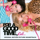 Original Soundtrack: For a Good Time, Call... [Original Soundtrack]