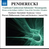 Krzysztof Penderecki: Kosmogonia; Canticum Canticorum Salomonis / Pasichnyk, Bartminski, Koniecszny, Artysz