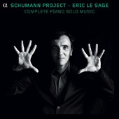Schumann Project: Complete Piano Solo Music / Eric le Sage, piano