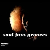 Various Artists: Soul Jazz Grooves [Digipak]