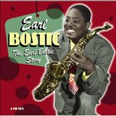 Earl Bostic: The Earl Bostic Story