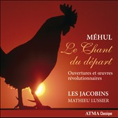 Music for winds by Etienne-Nicolas Mehul: Le Chant du départ / Les Jacobins