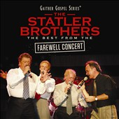 The Statler Brothers: The Best from the Farewell Concert *