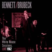 Dave Brubeck/Tony Bennett (Vocals): The White House Sessions: Live 1962