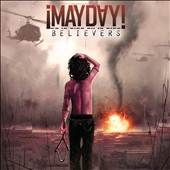 Mayday!: Believers [PA] *