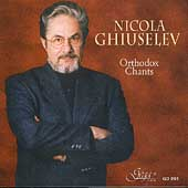 Nicola Ghiuselev - Orthodox Chants