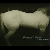 Over the Rhine: Drunkard's Prayer [Deluxe] [Digipak]