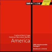 'America' - Choral music of Copland, Reich, Cage, Feldman, Bernstein, Barber / SWR Voklemsemble Stuttgart, Creed